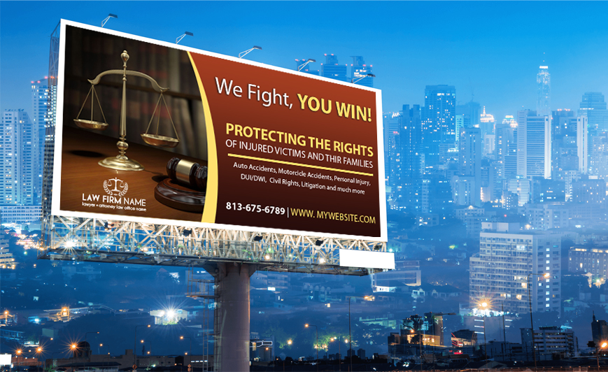 Law Firm Billboards, Lawyer Billboards, Attorney Billboards, Legal Billboards, Law Firm Billboard Desings, Law Firm Billboard Printing